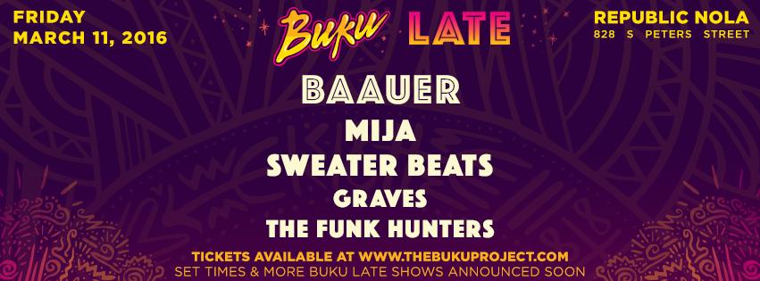 thebukuproject.com - Buku Late - Festival Forecast